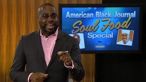 American Black Journal -- Soul Food Special