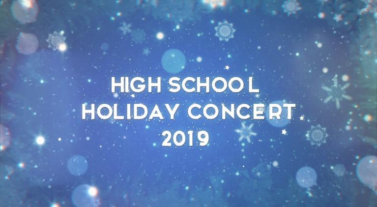 High School Holiday Concert: 2019