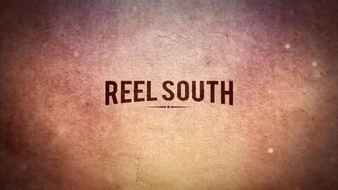 REEL SOUTH Season 1 Promo