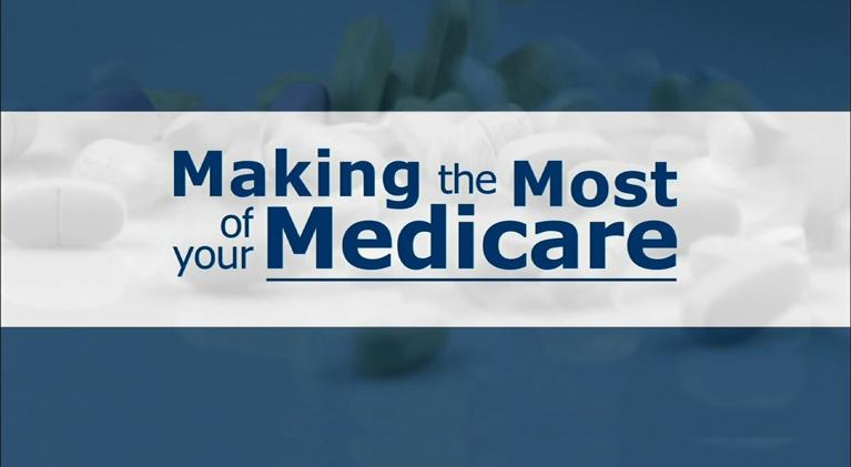 UNC-TV Life: Making The Most of Your Medicare
