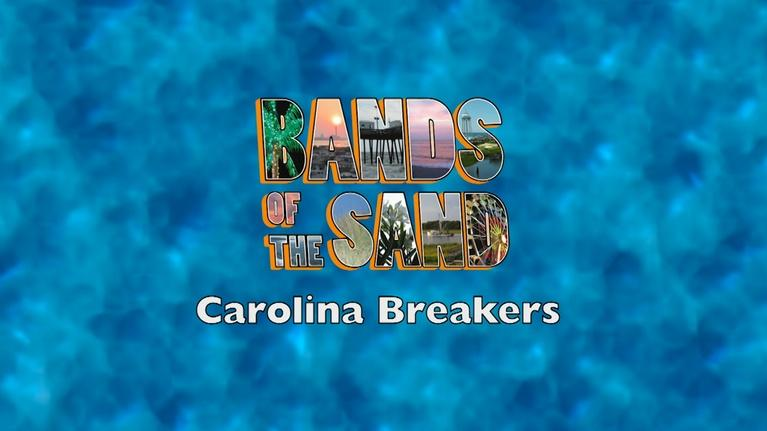 Bands of the Sand: Bands of the Sand:  Carolina Breakers
