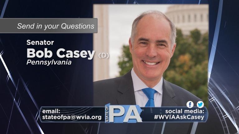 State of Pennsylvania: Senator Bob Casey - Preview