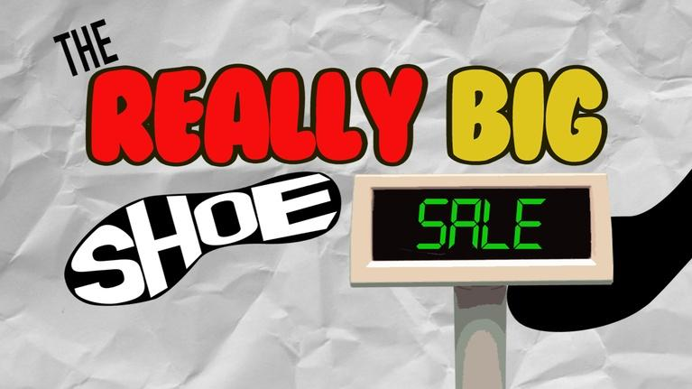 Math Mess: The Really Big Shoe Sale