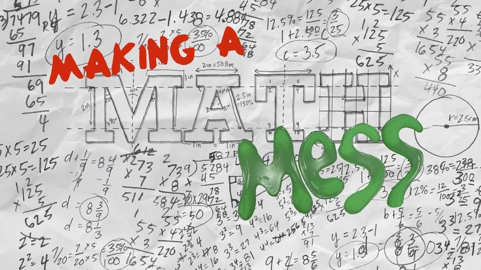 Making a Math Mess image