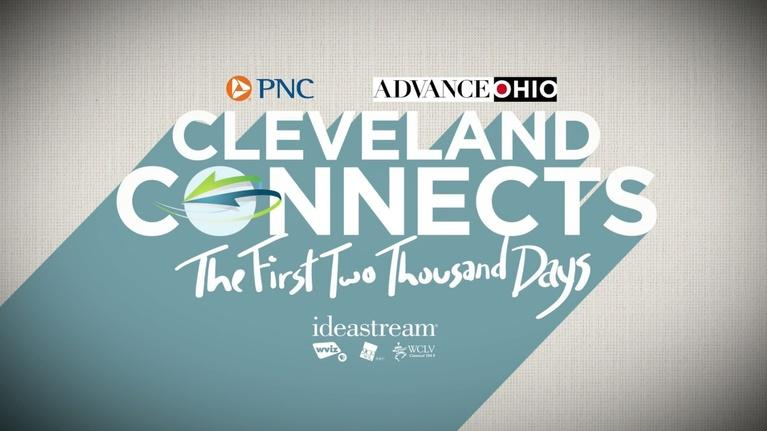 Cleveland Connects: The First 2000 Days: Progress & Future