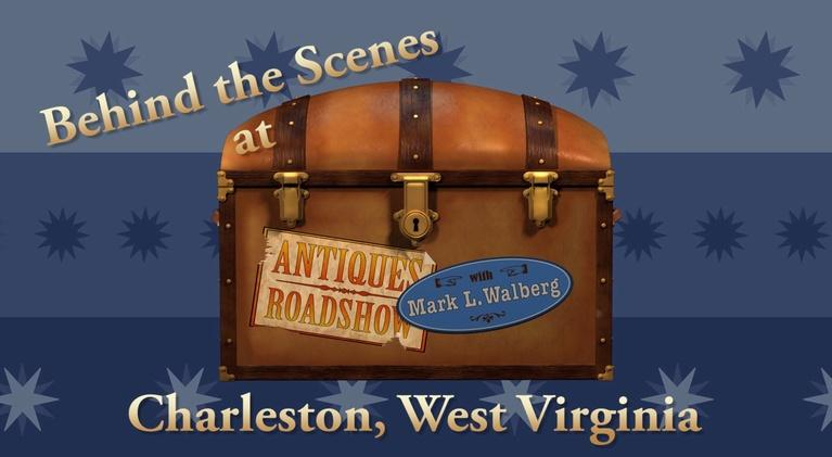 Antiques Roadshow - Behind the Scenes, Charleston WV: Antiques Roadshow - Behind the Scenes, Charleston WV