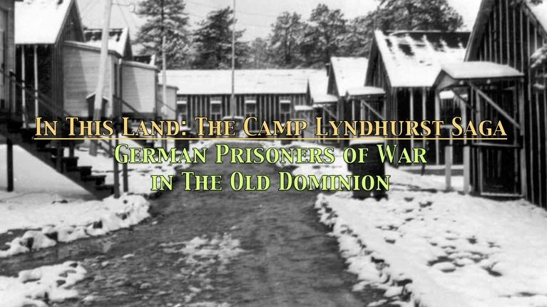 WVPT: In This Land - The Camp Lyndhurst Saga