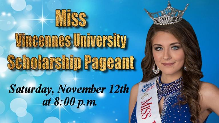 WVUT Special Events: 51st Annual Miss Vincennes Universty Pageant