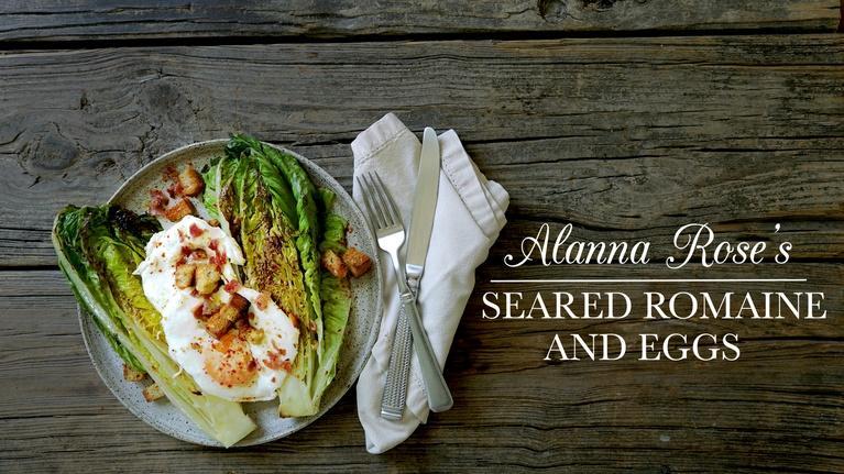 Kitchen Vignettes: Alanna's Seared Romaine and Eggs