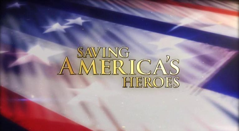 Saving America's Heroes: Part I