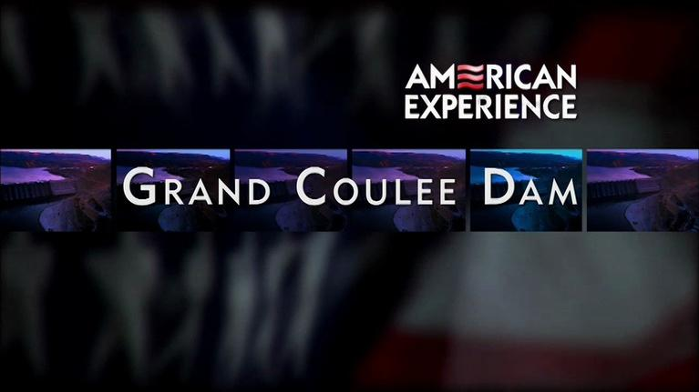 WXEL Presents: Grand Coulee Dam: American Expereince