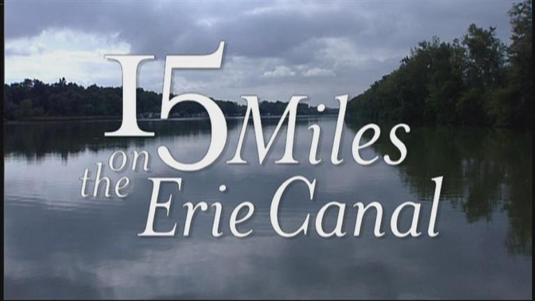 People & Places: 15 Miles On The Erie Canal Part 1