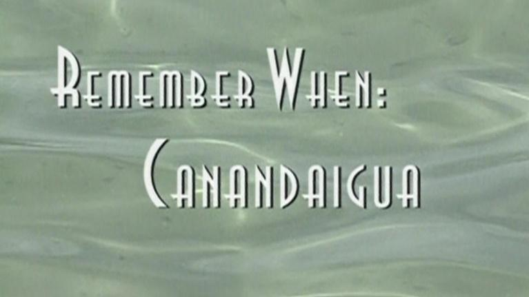 Rochester Remembered: Remember When Canandaigua