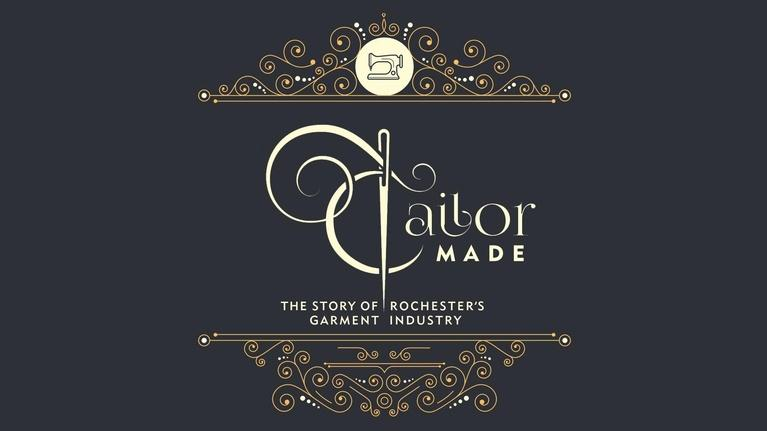 WXXI Documentaries: Tailor Made: The Story of Rochester's Garment Industry