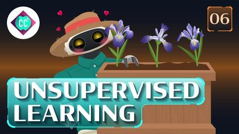Crash Course: Artificial Intelligence -- Unsupervised Learning #6