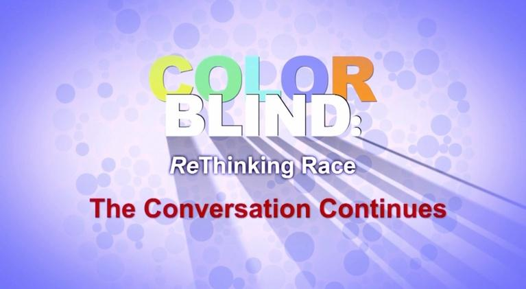 Colorblind: ReThinking Race: Colorblind: ReThinking Race - After Show