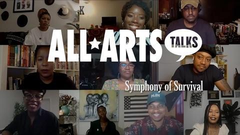 ALL ARTS Talks -- Symphony of Survival
