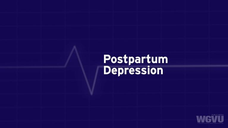 Family Health Matters: Postpartum Depression