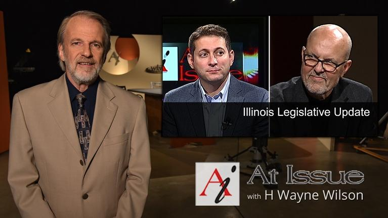 At Issue: S31 E19: Illinois Legislative Update