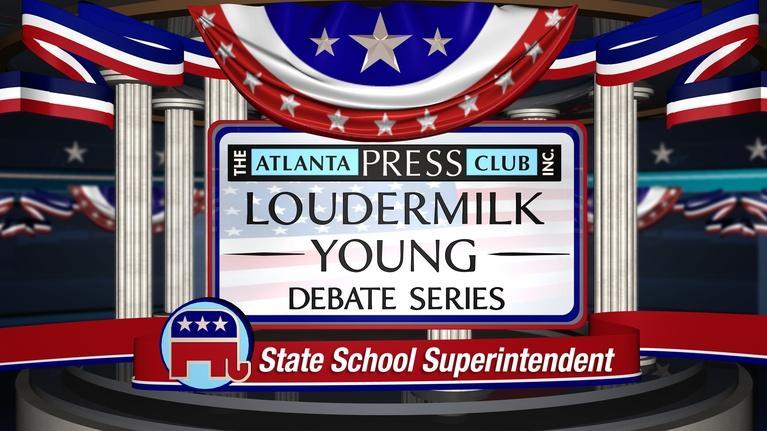 Atlanta Press Club: State School Superintendent Primary Debate Republican 2018