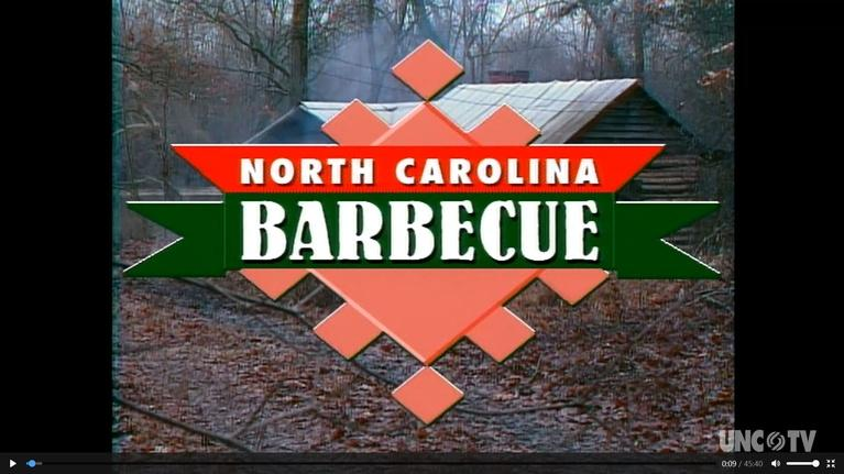 UNC-TV History & Documentary: North Carolina Barbecue: Flavored by Time