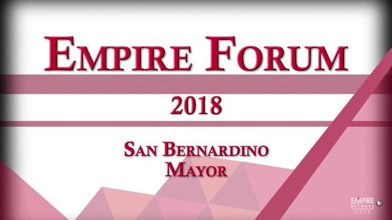 Empire Forum: San Bernardino Mayor