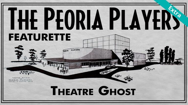 The Peoria Players: Theatre Ghost | The Peoria Players