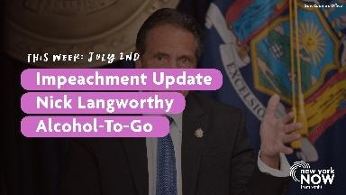 Impeachment Update, GOP Chair Nick Langworthy, Alcohol-To-Go