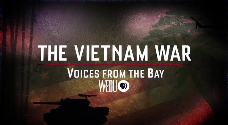 WEDU Documentaries: The Vietnam War: Voices from the Bay