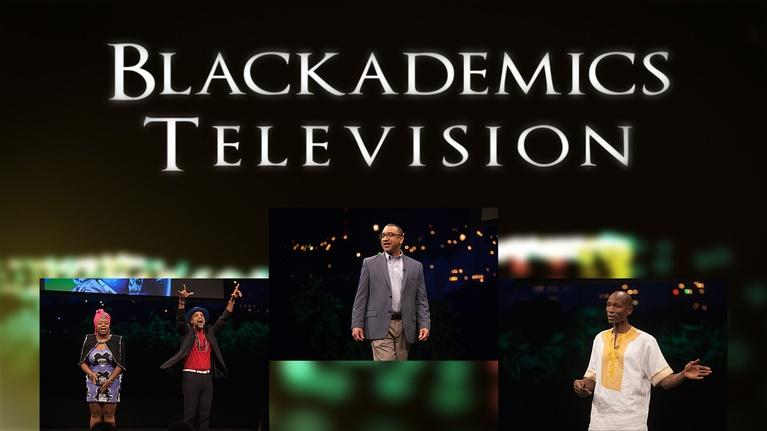 Blackademics TV: Riders / Adams / Kabui