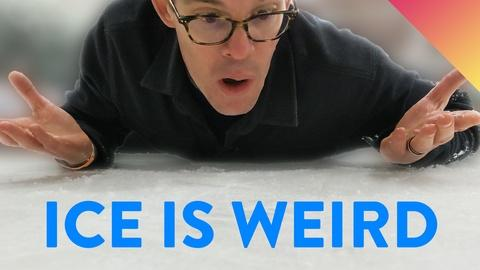 It's Okay to Be Smart -- The Strange (Unexpected) Reason Ice is Slippery