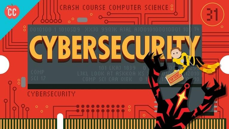 Crash Course Computer Science: Cybersecurity: Crash Course Computer Science #31