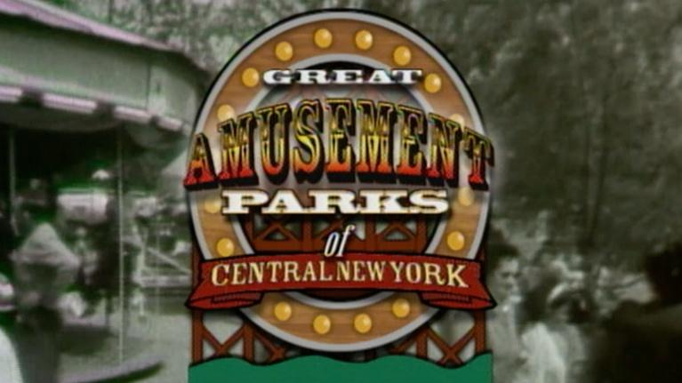 From the WCNY Vault: From the WCNY Vault: Great Amusement Parks of CNY