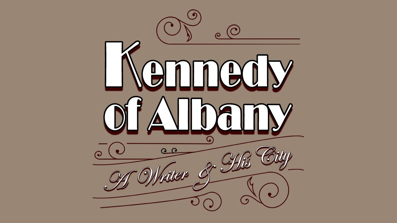 Title graphic for Kennedy of Albany featuring a mix of sans-serif and serif font on a tan background.