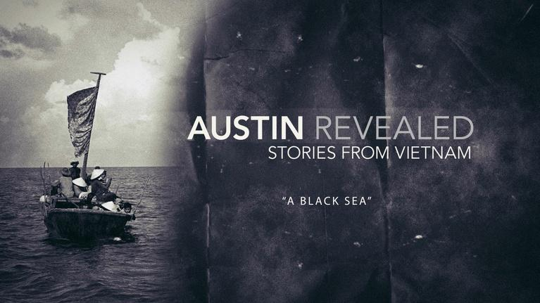 Austin Revealed: Stories From Vietnam: A Black Sea