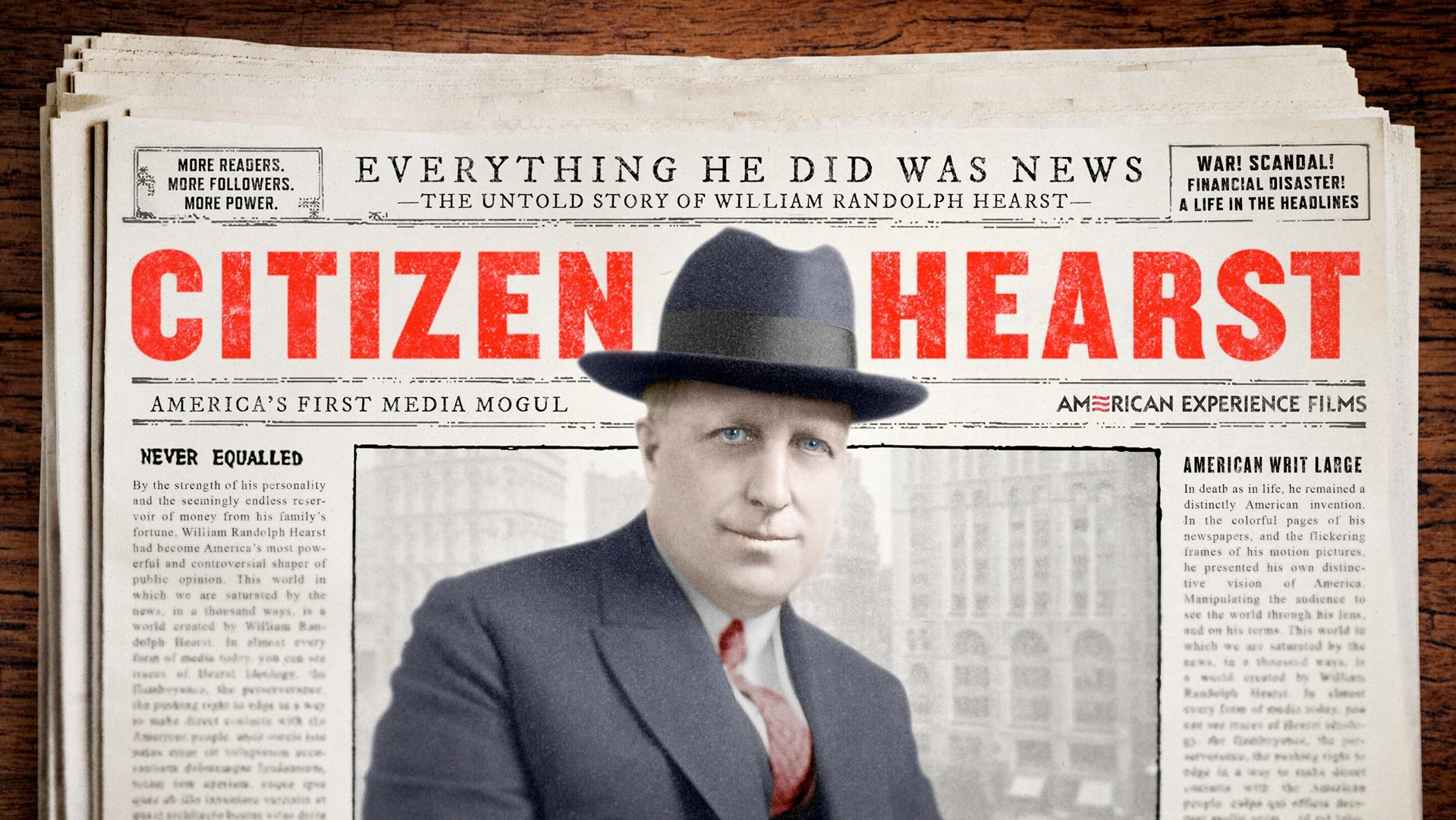 Part 1  Citizen Hearst   American Experience