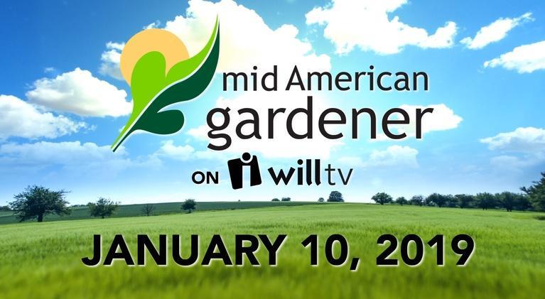 Mid-American Gardener: January 10, 2018 - Mid-American Gardener