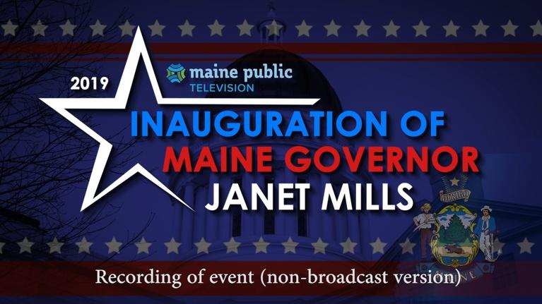 Maine Public News: Governor Janet T. Mills Inauguration Jan. 2, 2019