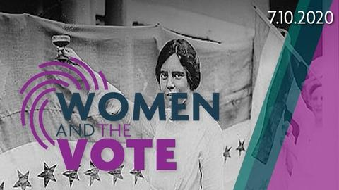 Women and the Vote, Part 1