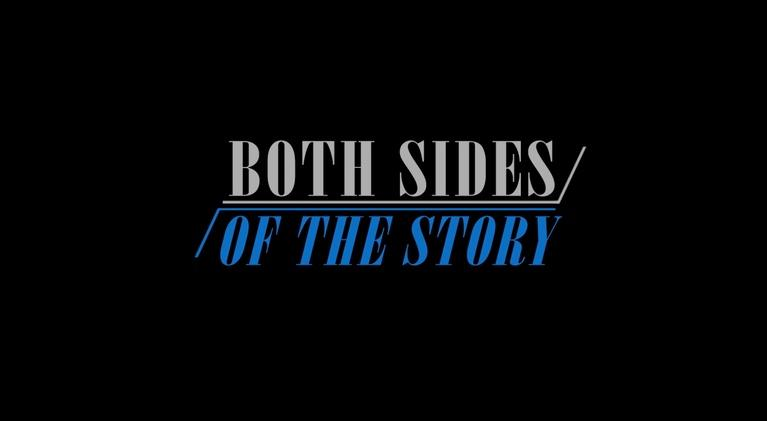 Both Sides of the Story: Both Sides of the Story: The Next Chapter