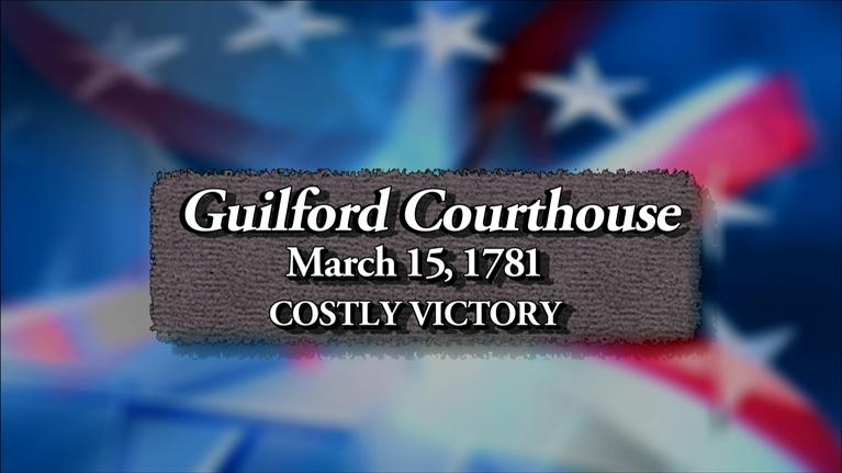 The Southern Campaign of the American Revolution: Guilford Courthouse: Costly Victory