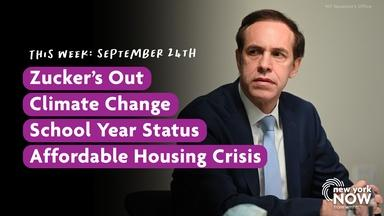 Zucker's Out, Climate Change, Affordable Housing Crisis