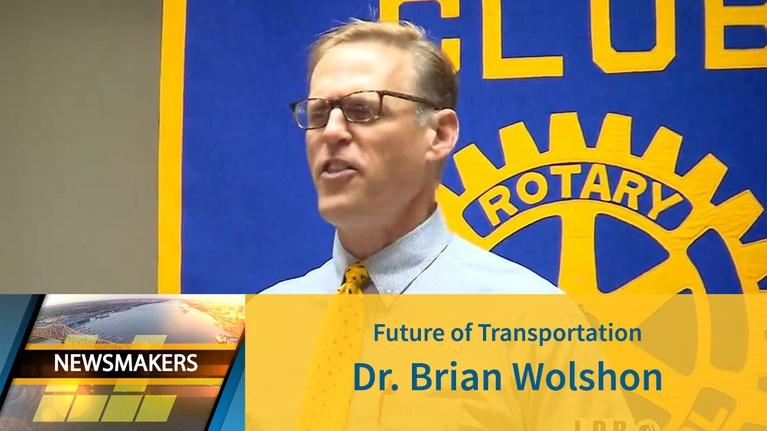 Newsmakers: Future of Transportation | Dr. Brian Wolshon | 09/04/19