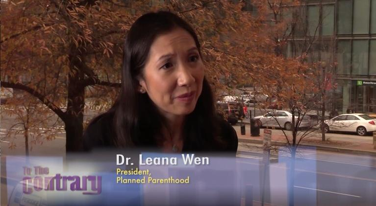 To The Contrary: Woman Thought Leader: Dr. Leana Wen