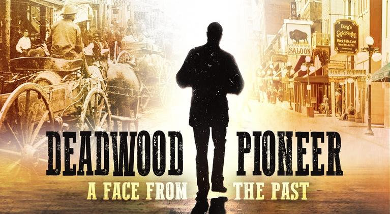 SDPB Documentaries: Deadwood Pioneer:  A Face From The Past