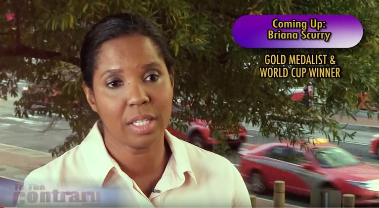 To The Contrary: Woman Thought Leader: Briana Scurry