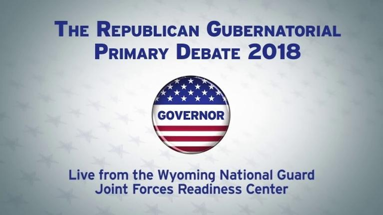 Wyoming News and Public Affairs: Wyo Rep. Gubernatorial Primary Debates - 2018 (Part 2)