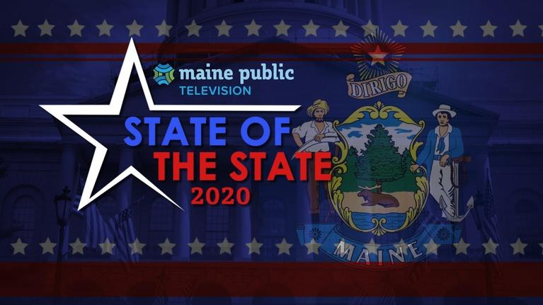 The Maine Governor's State of the State Address: 2020 Maine State of the State Address