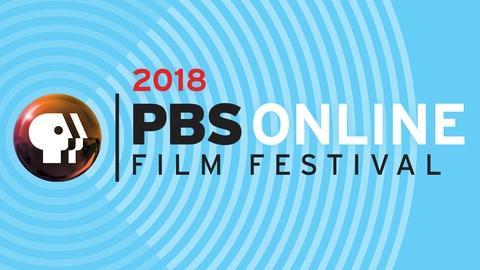 2018 PBS Online Film Festival Winners