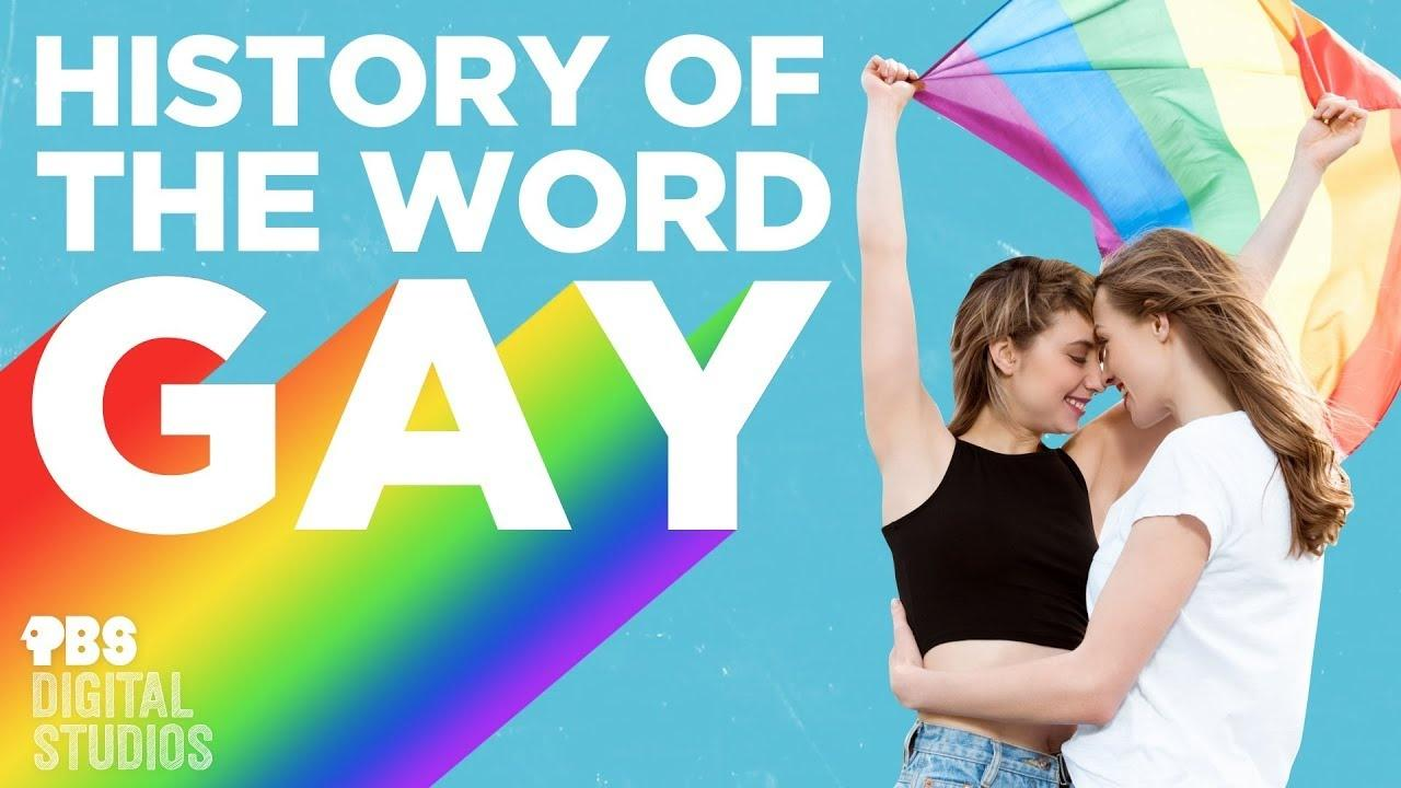Evolution Of The Word Gay